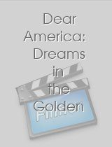 Dear America Dreams in the Golden Country