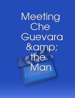 Meeting Che Guevara & the Man from Maybury Hill