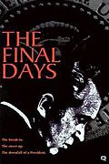 The Final Days