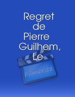 Regret de Pierre Guilhem Le