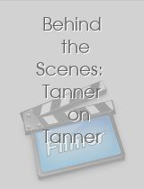 Behind the Scenes Tanner on Tanner
