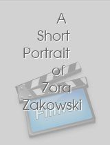 A Short Portrait of Zora Zakowski