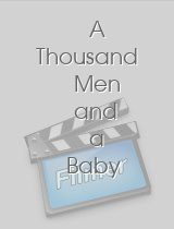 A Thousand Men and a Baby