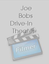 Joe Bobs Drive-In Theater