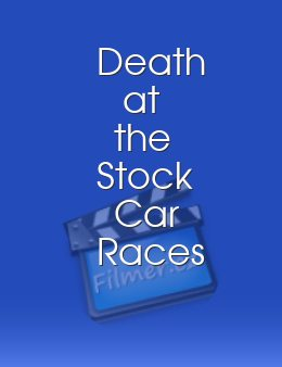 Death at the Stock Car Races