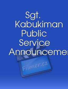 Sgt. Kabukiman Public Service Announcement download
