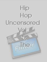 Hip Hop Uncensored Vol 5 The Greatest Shows on Earth