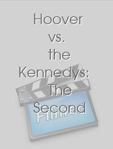 Hoover vs the Kennedys The Second Civil War