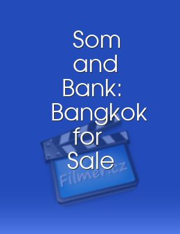 Som and Bank Bangkok for Sale