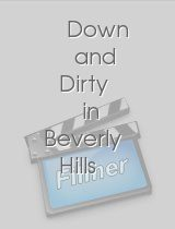 Down and Dirty in Beverly Hills
