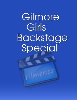 Gilmore Girls Backstage Special
