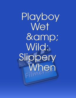 Playboy Wet & Wild Slippery When Wet