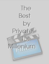The Best by Private 15 Millenium