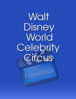 Walt Disney World Celebrity Circus
