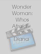 Wonder Woman Whos Afraid of Diana Prince?