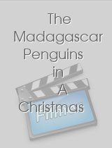 The Madagascar Penguins in A Christmas …