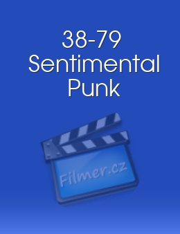 38-79 Sentimental Punk