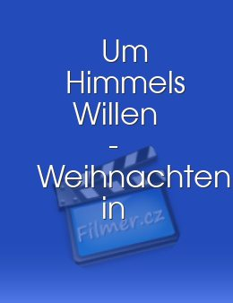 Um Himmels Willen - Weihnachten in Kaltenthal download