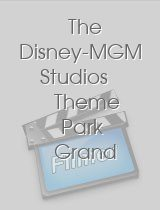 The Disney-MGM Studios Theme Park Grand Opening