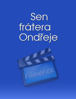 Sen frátera Ondřeje download