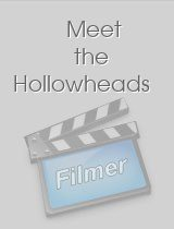 Meet the Hollowheads