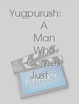 Yugpurush A Man Who Comes Just Once in a Way