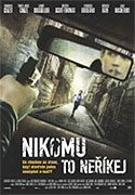 Nikomu to neříkej download