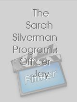 The Sarah Silverman Program.: Officer Jay