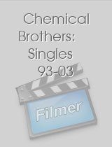 Chemical Brothers Singles 93-03
