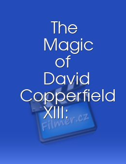 The Magic of David Copperfield XIII Mystery on the Orient Express