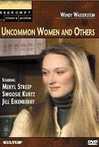 Uncommon Women.. and Others