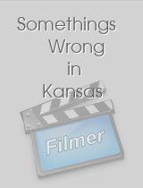 Somethings Wrong in Kansas download