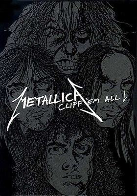 Metallica Cliff Em All!