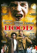 Mutant Vampire Zombies from the Hood!