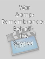 War & Remembrance Behind the Scenes