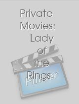 Private Movies: Lady of the Rings 2