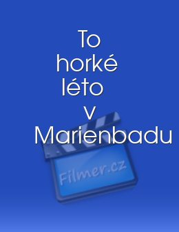To horké léto v Marienbadu download