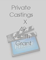 Private Castings X 49: Judith Grant Hot Blonde