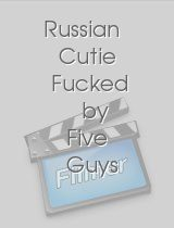 Russian Cutie Fucked by Five Guys