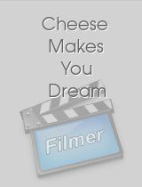 Cheese Makes You Dream