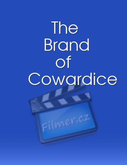 The Brand of Cowardice