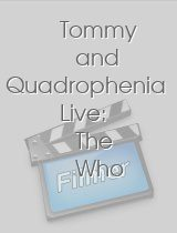 Tommy and Quadrophenia Live: The Who download