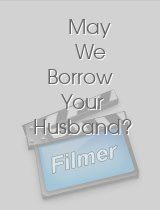 May We Borrow Your Husband?