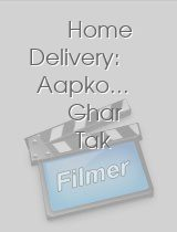 Home Delivery Aapko.. Ghar Tak