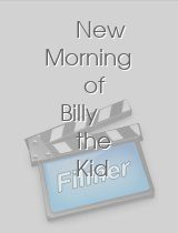 New Morning of Billy the Kid