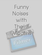 Funny Noises with Their Mouths