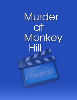 Murder at Monkey Hill