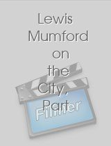 Lewis Mumford on the City, Part 2: The City - Cars or People?