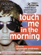Touch Me in the Morning download