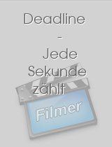 Deadline - Jede Sekunde zählt download